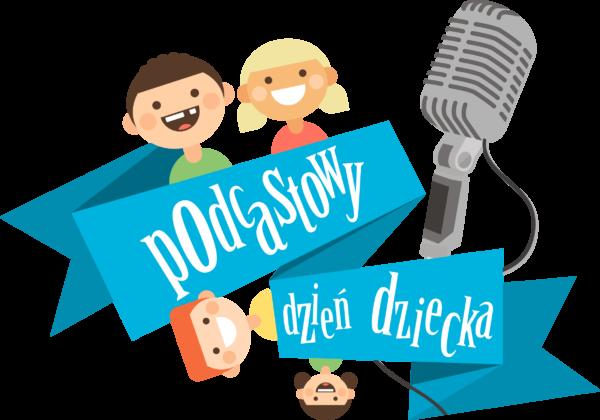 Podcastowy dzień dziecka 2018